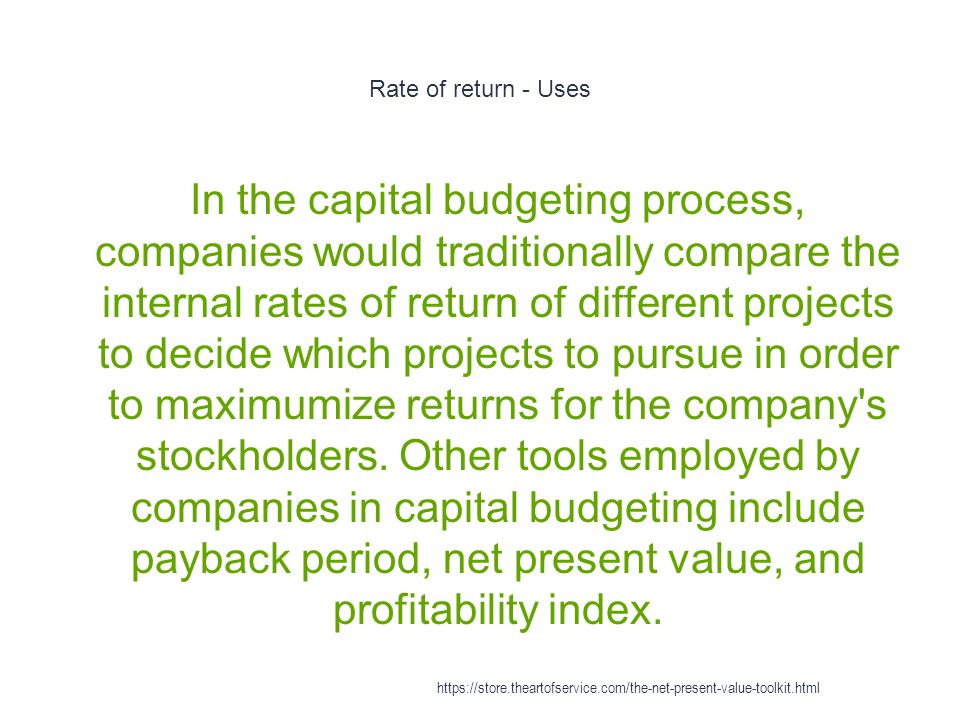 Rate of return - Uses
