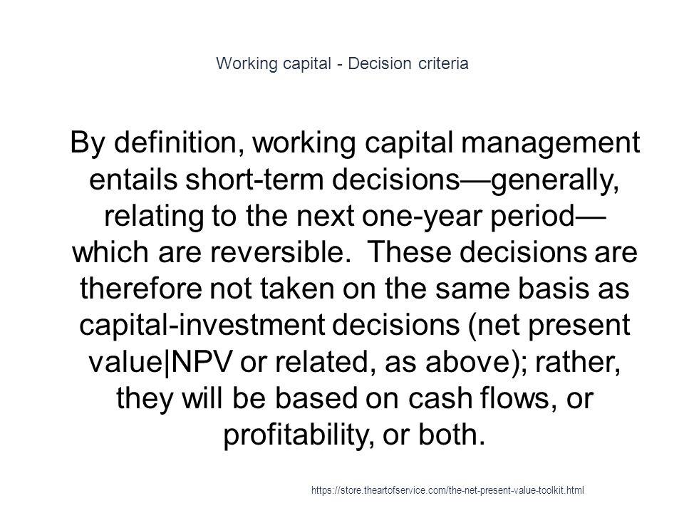 Working capital - Decision criteria
