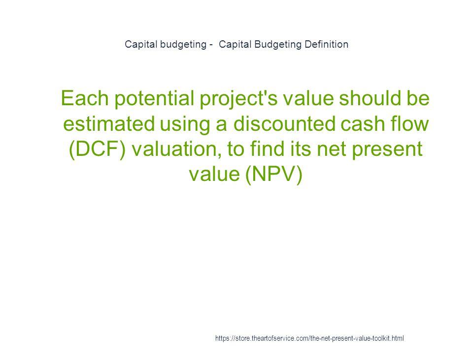 Capital budgeting - Capital Budgeting Definition