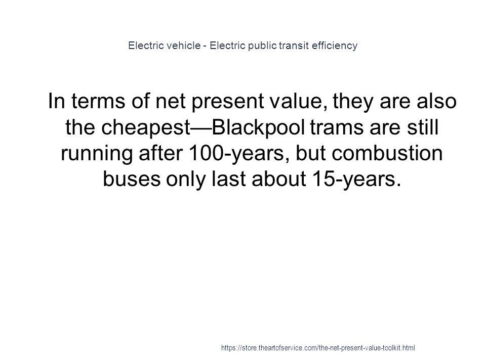 Electric vehicle - Electric public transit efficiency