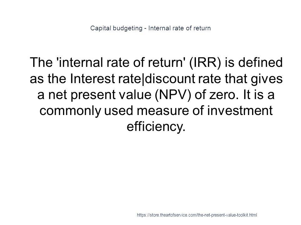 Capital budgeting - Internal rate of return
