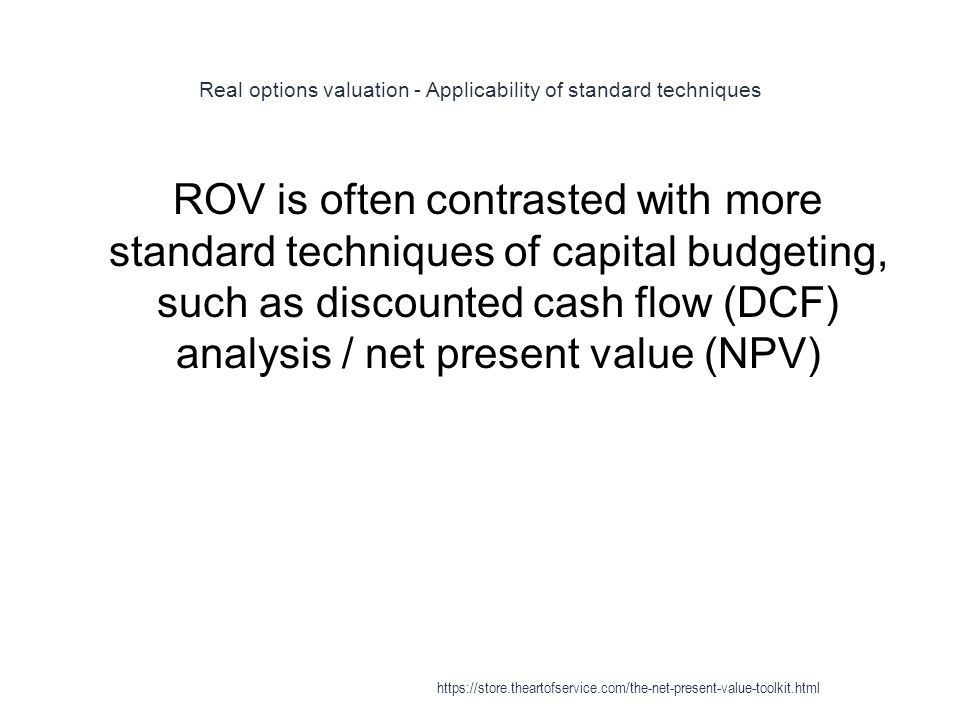 Real options valuation - Applicability of standard techniques