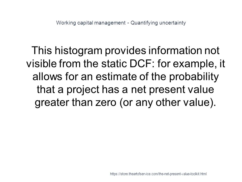 Working capital management - Quantifying uncertainty