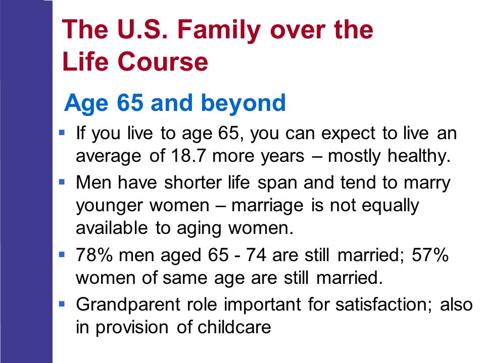 The U.S. Family over the Life Course