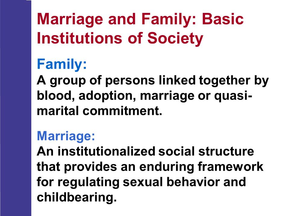 Marriage and Family: Basic Institutions of Society