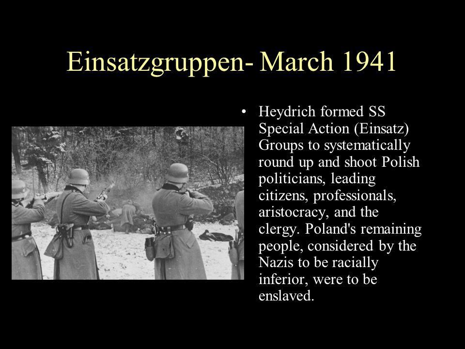 Einsatzgruppen- March 1941