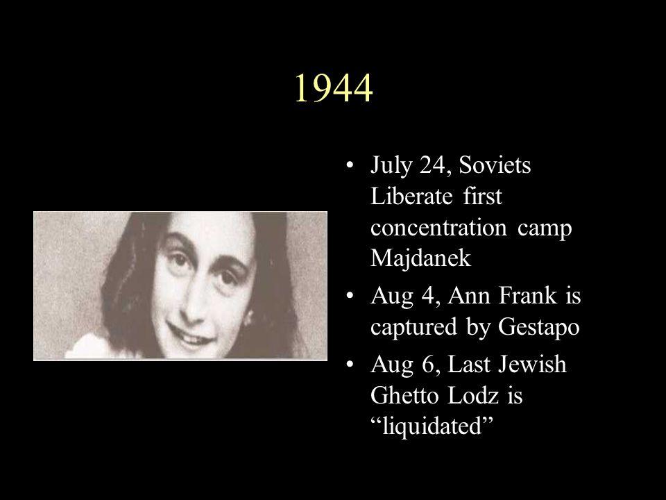 1944 July 24, Soviets Liberate first concentration camp Majdanek