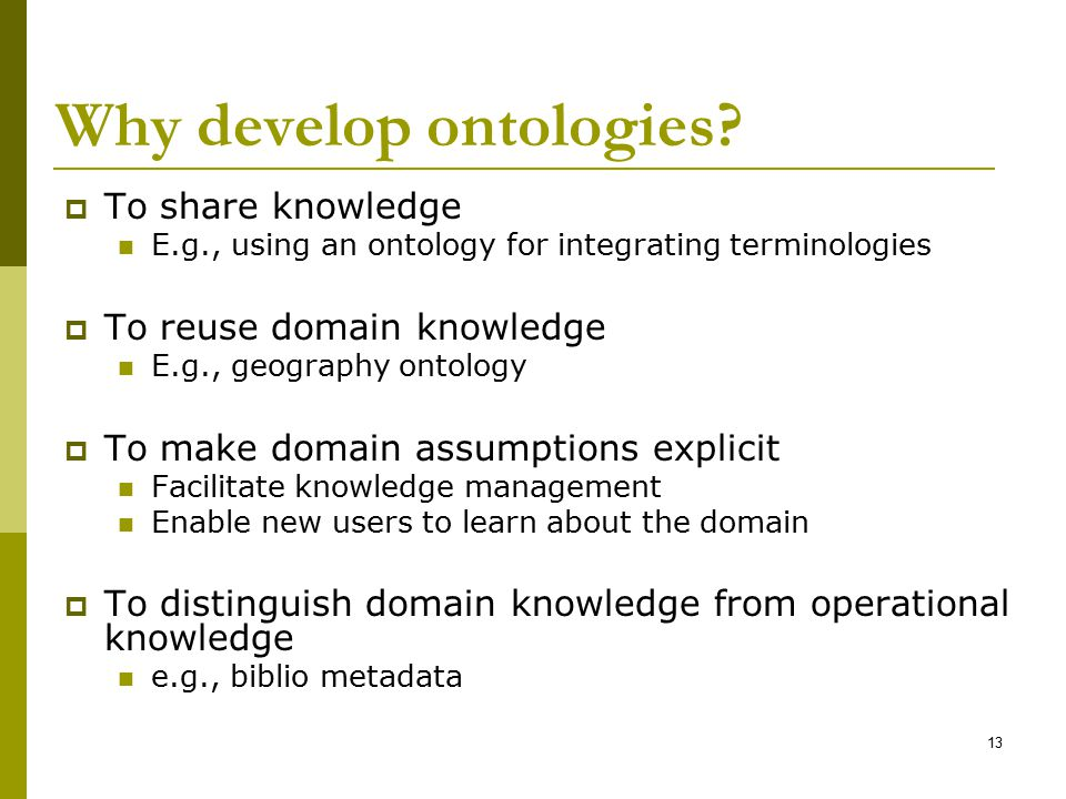 Why develop ontologies
