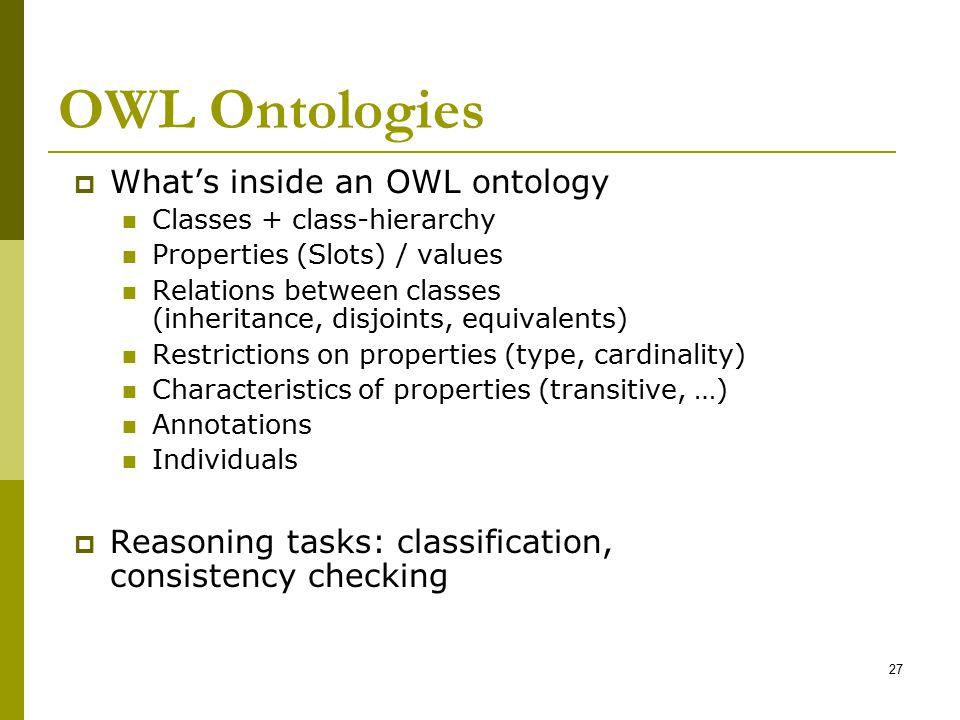 OWL Ontologies What's inside an OWL ontology