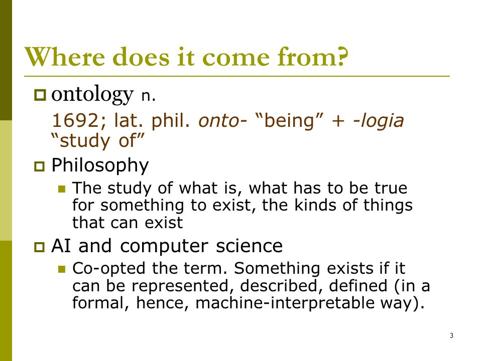 Where does it come from ontology n.