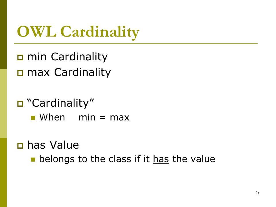 OWL Cardinality min Cardinality max Cardinality Cardinality