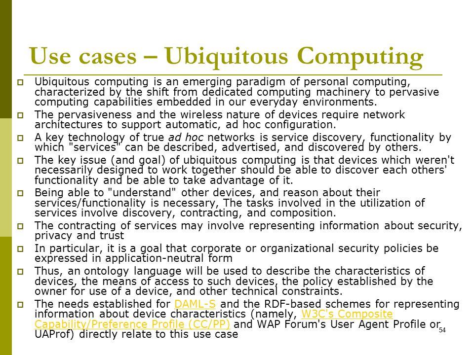 Use cases – Ubiquitous Computing