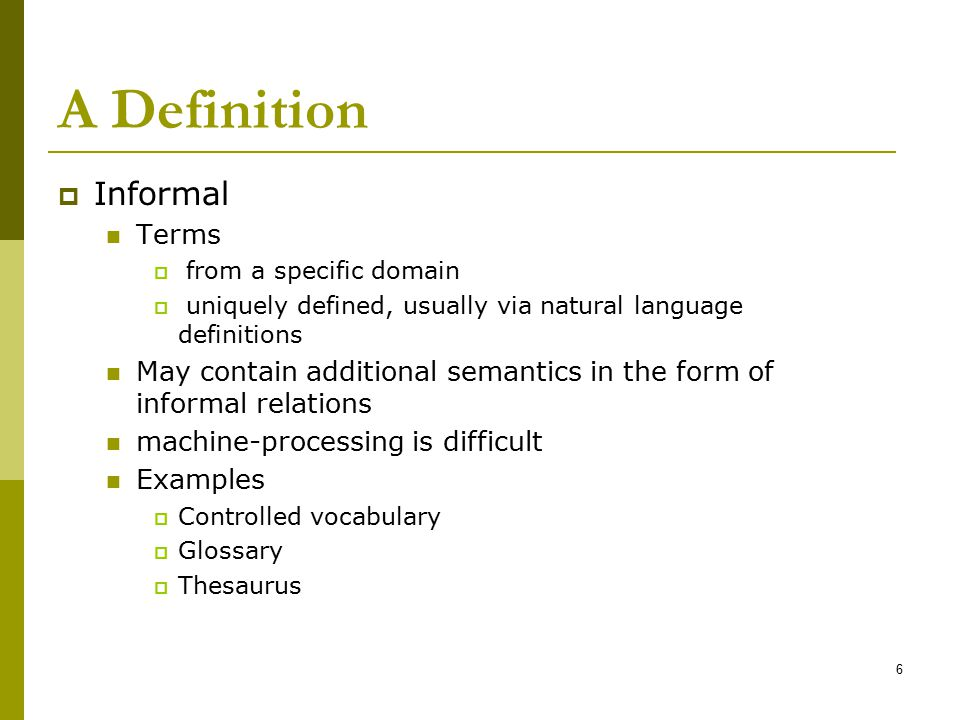 A Definition Informal Terms