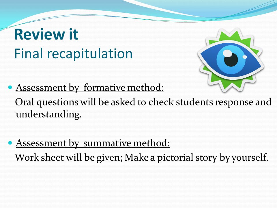 Review it Final recapitulation