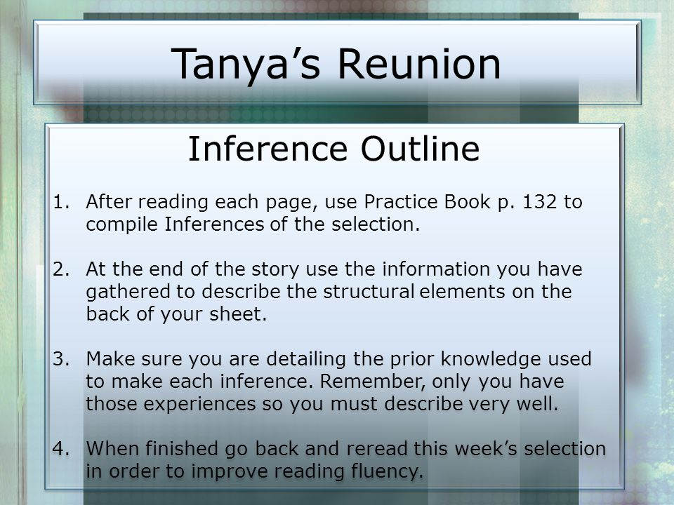 Tanya's Reunion Inference Outline