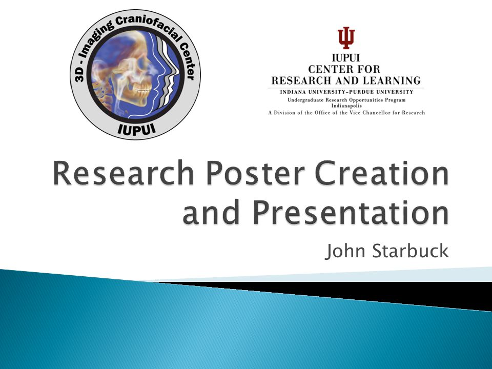Research Poster Creation and Presentation