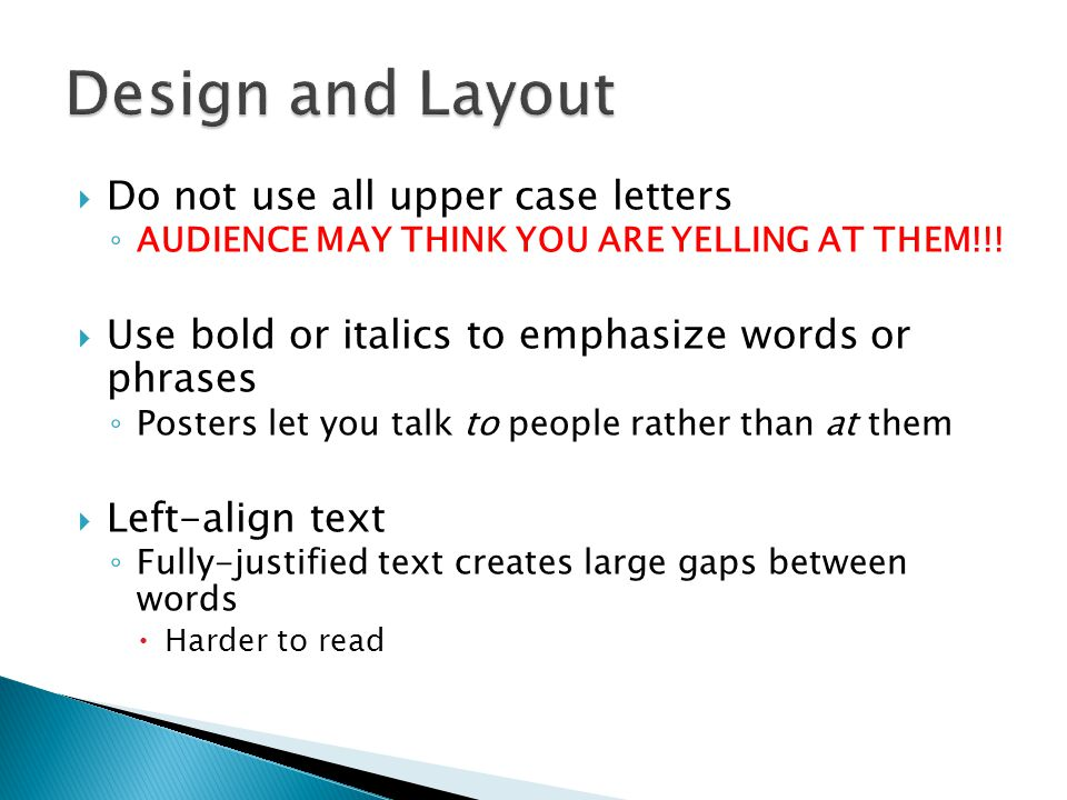 Design and Layout Do not use all upper case letters