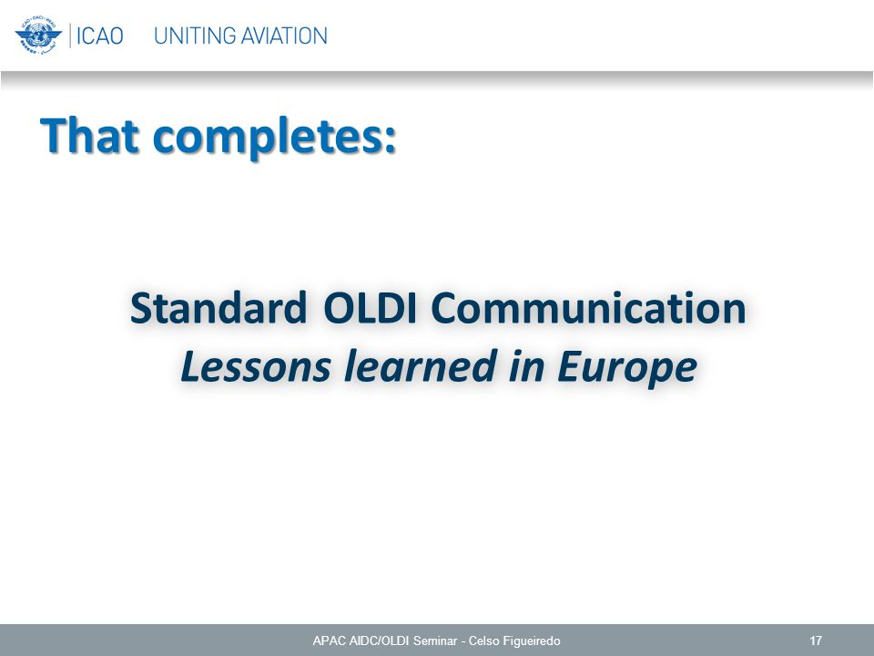 Standard OLDI Communication Lessons learned in Europe