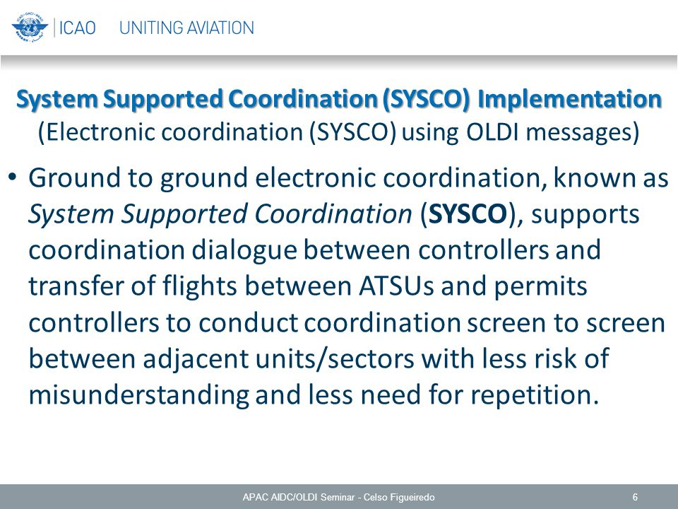 System Supported Coordination (SYSCO) Implementation