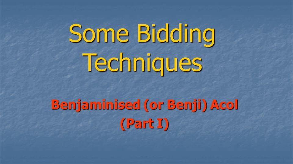 Benjaminised (or Benji) Acol