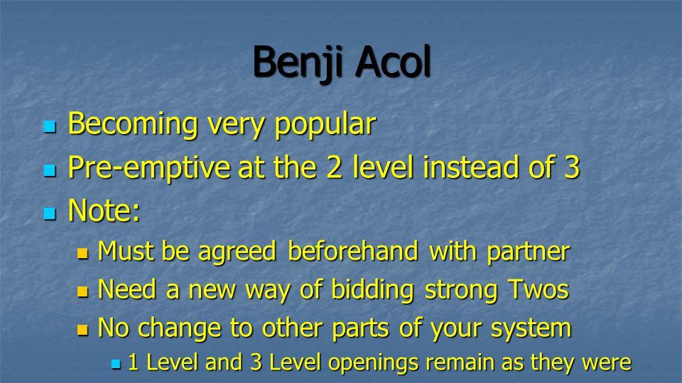 Benji Acol Becoming very popular
