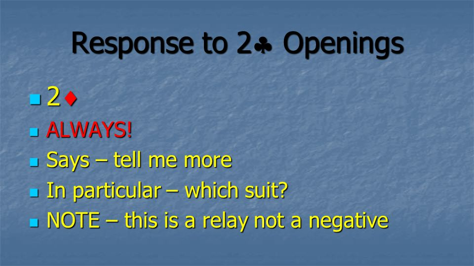 Response to 2 Openings 2 ALWAYS! Says – tell me more