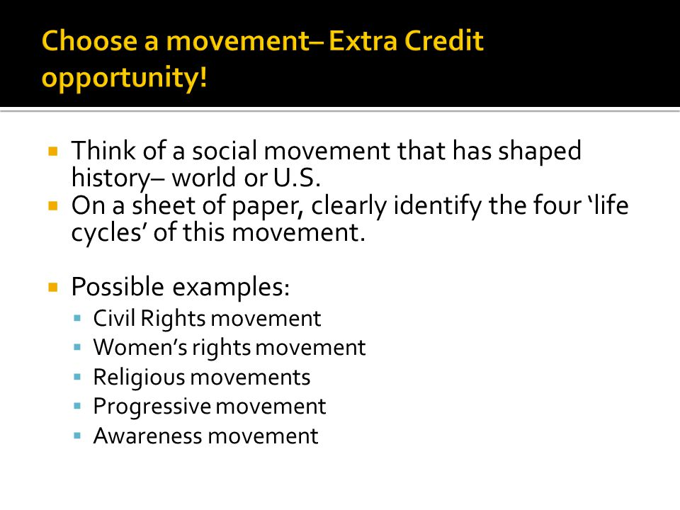Choose a movement– Extra Credit opportunity!