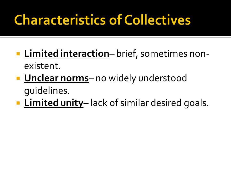 Characteristics of Collectives