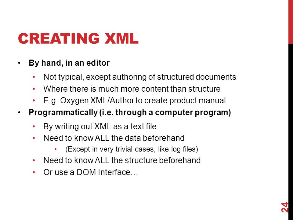 Creating XML By hand, in an editor
