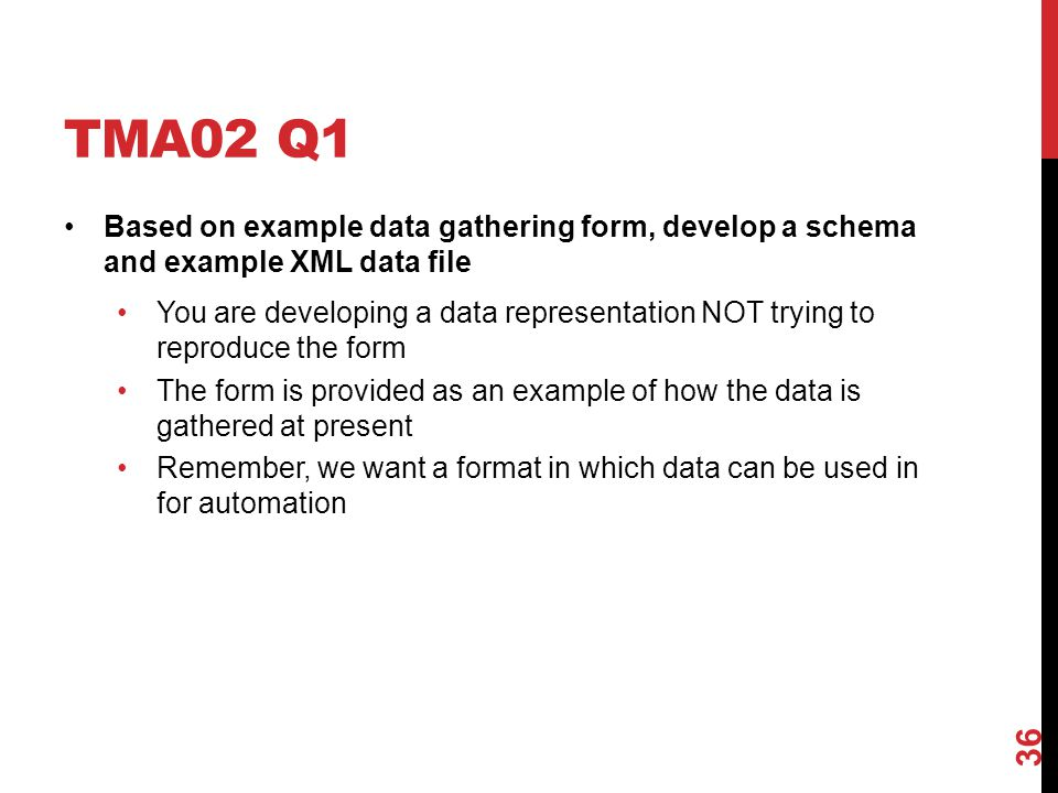 TMA02 Q1 Based on example data gathering form, develop a schema and example XML data file.