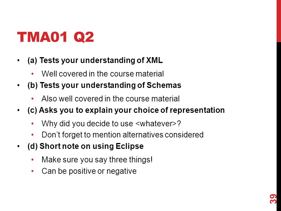 TMA01 Q2 (a) Tests your understanding of XML