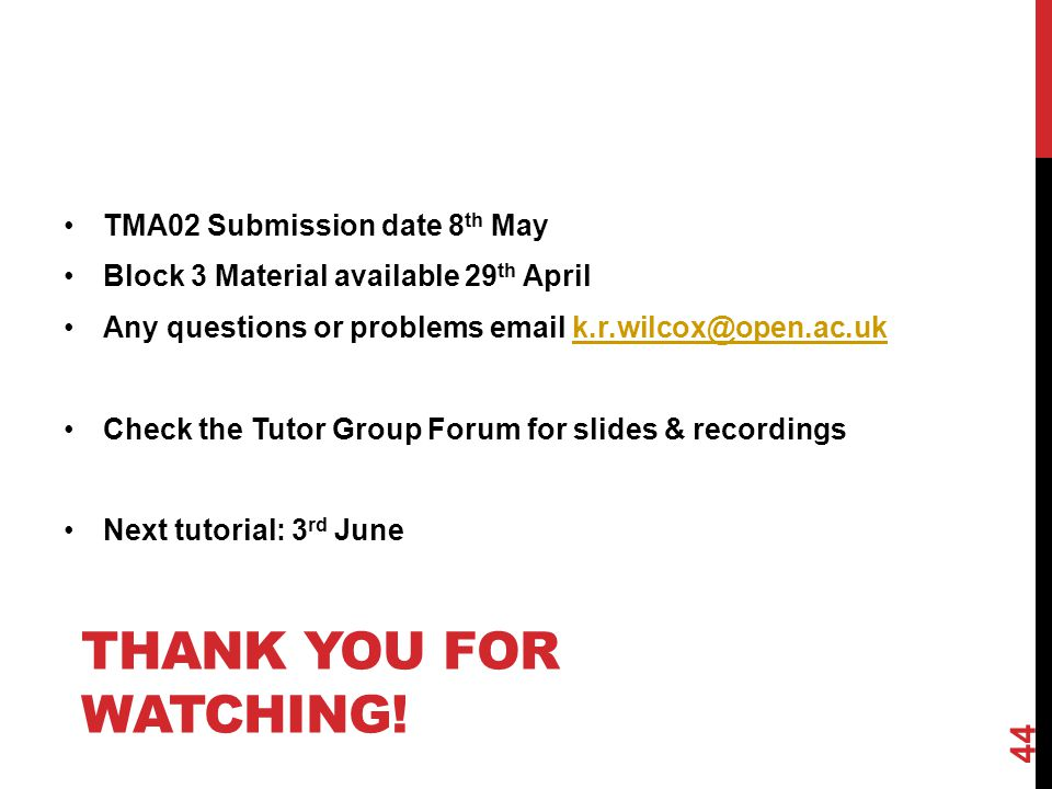 Thank you for watching! TMA02 Submission date 8th May