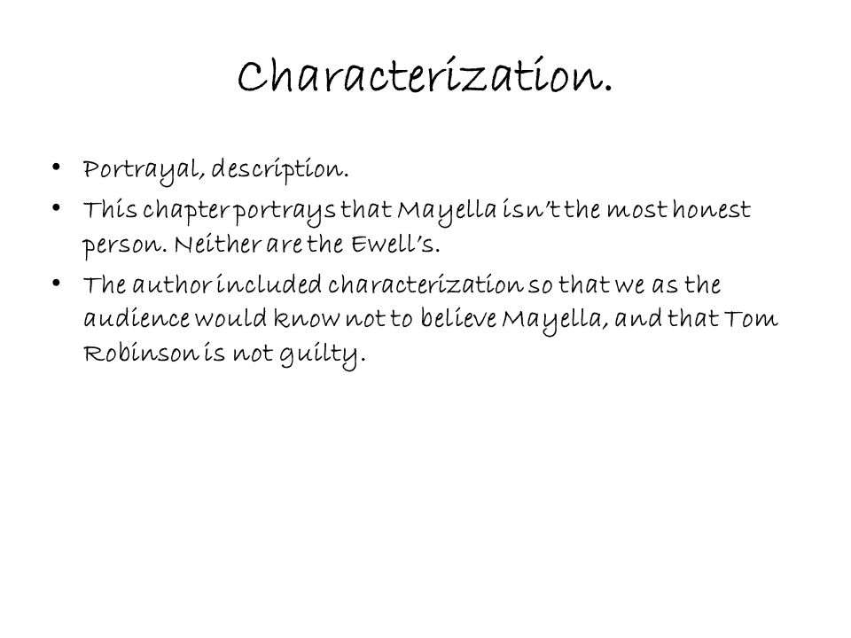 Characterization. Portrayal, description.