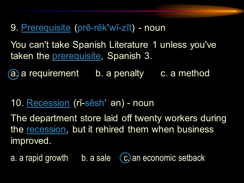 You can t take Spanish Literature 1 unless you ve taken the prerequisite, Spanish 3.