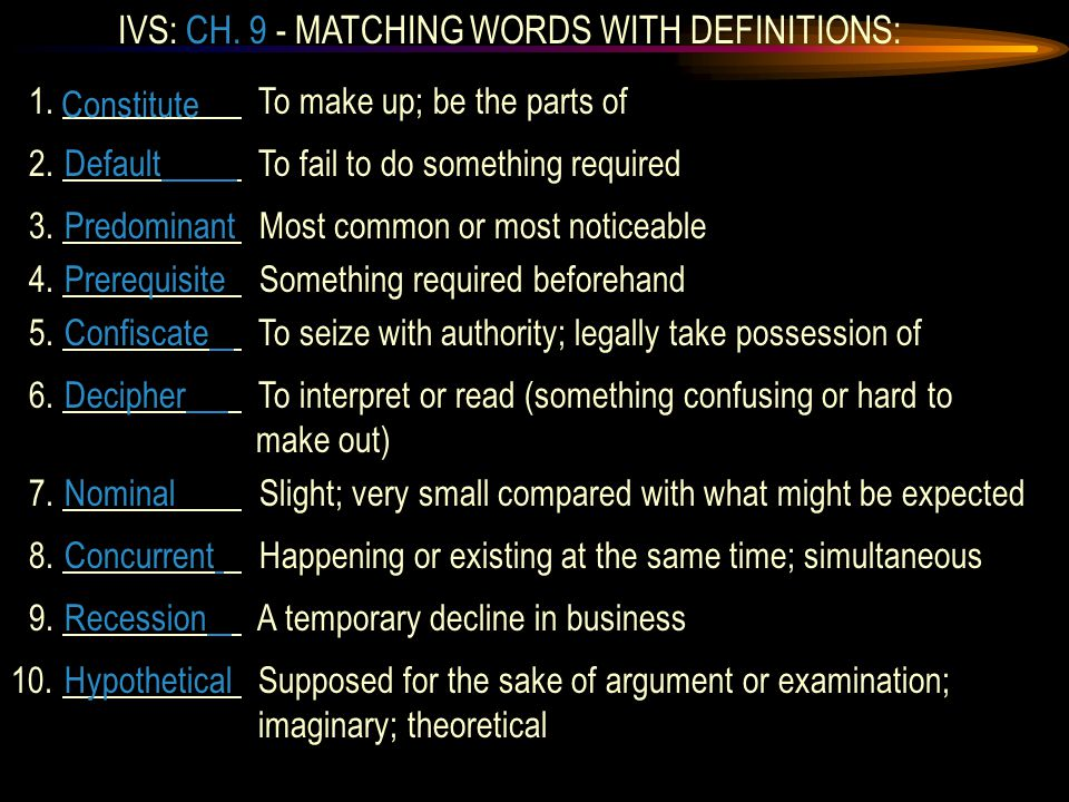 IVS: CH. 9 - MATCHING WORDS WITH DEFINITIONS: