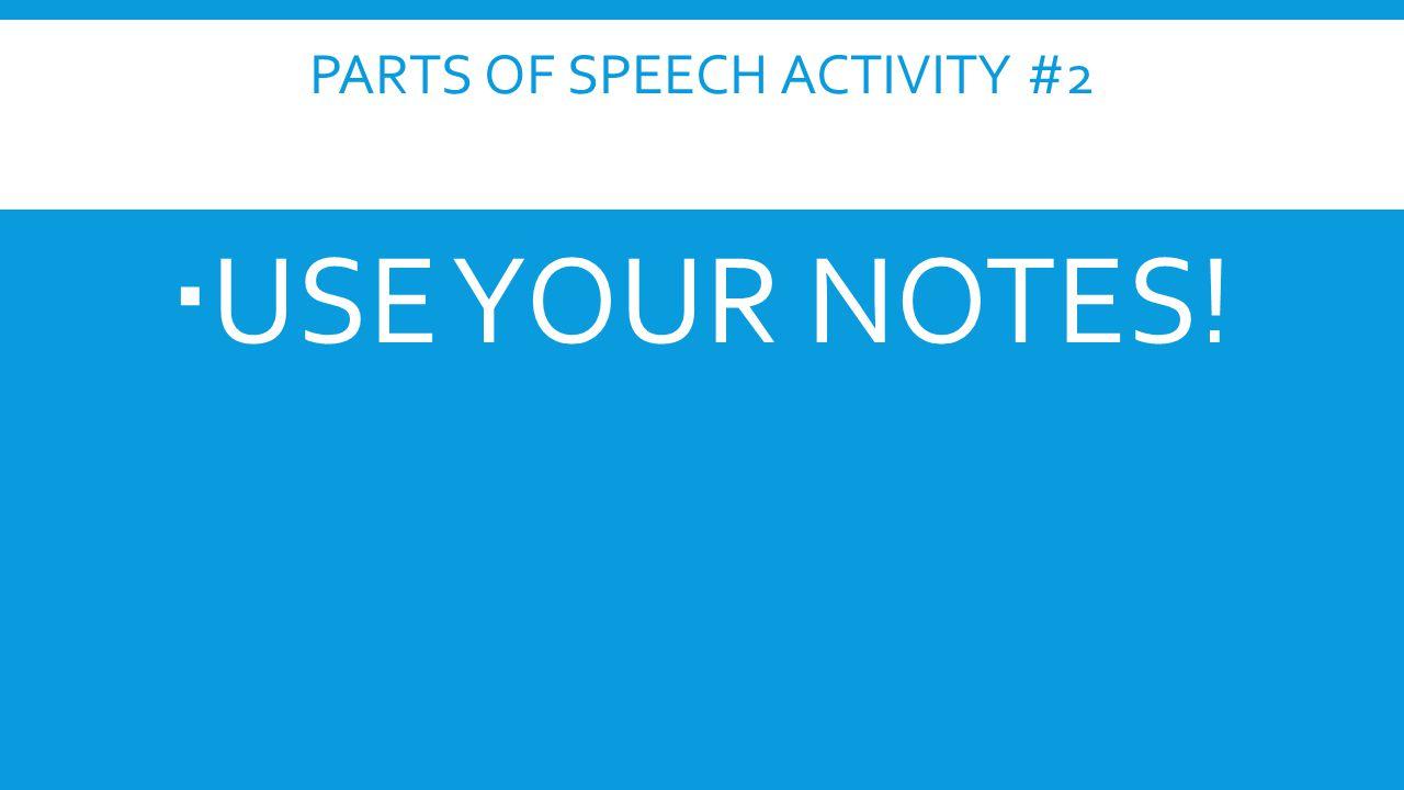 Parts of Speech Activity #2