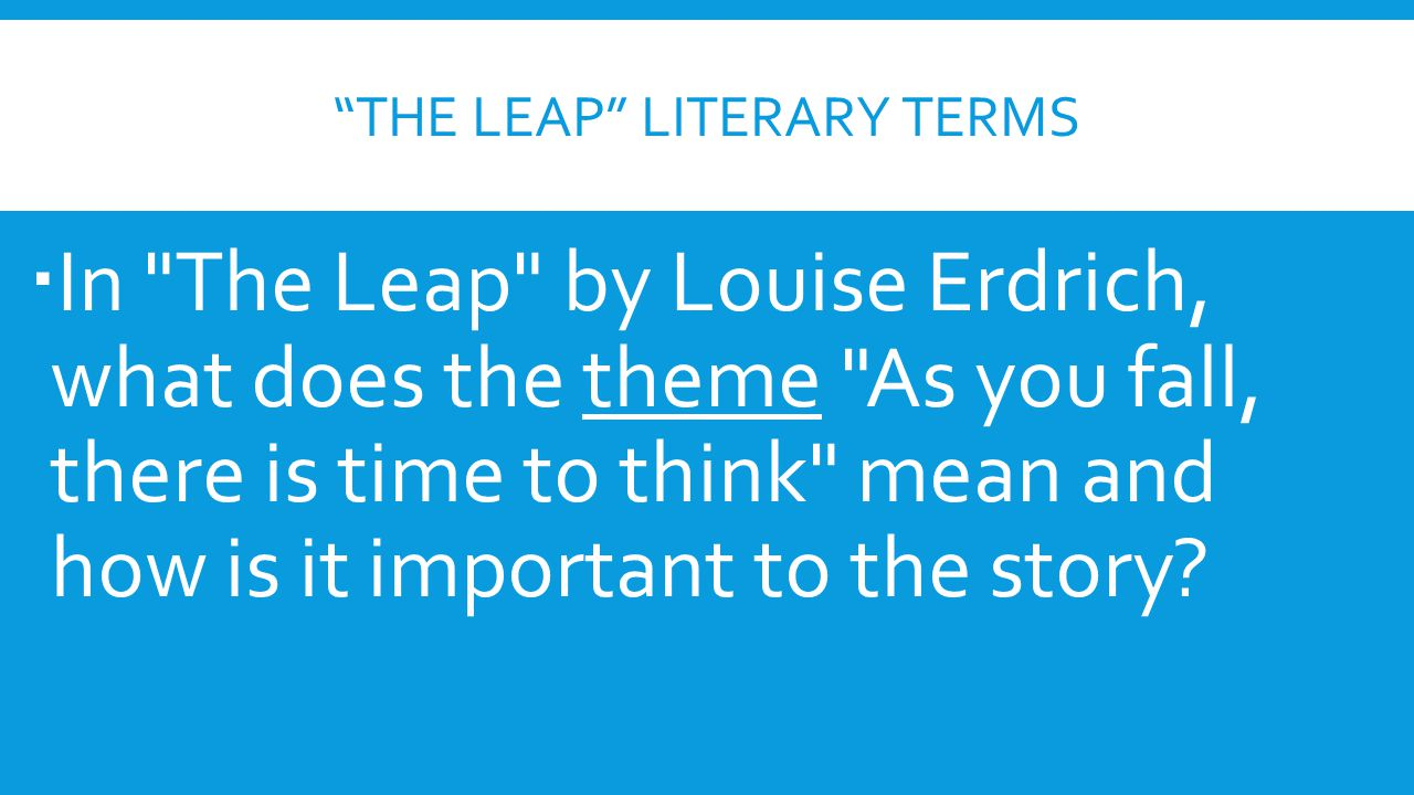 The Leap Literary terms