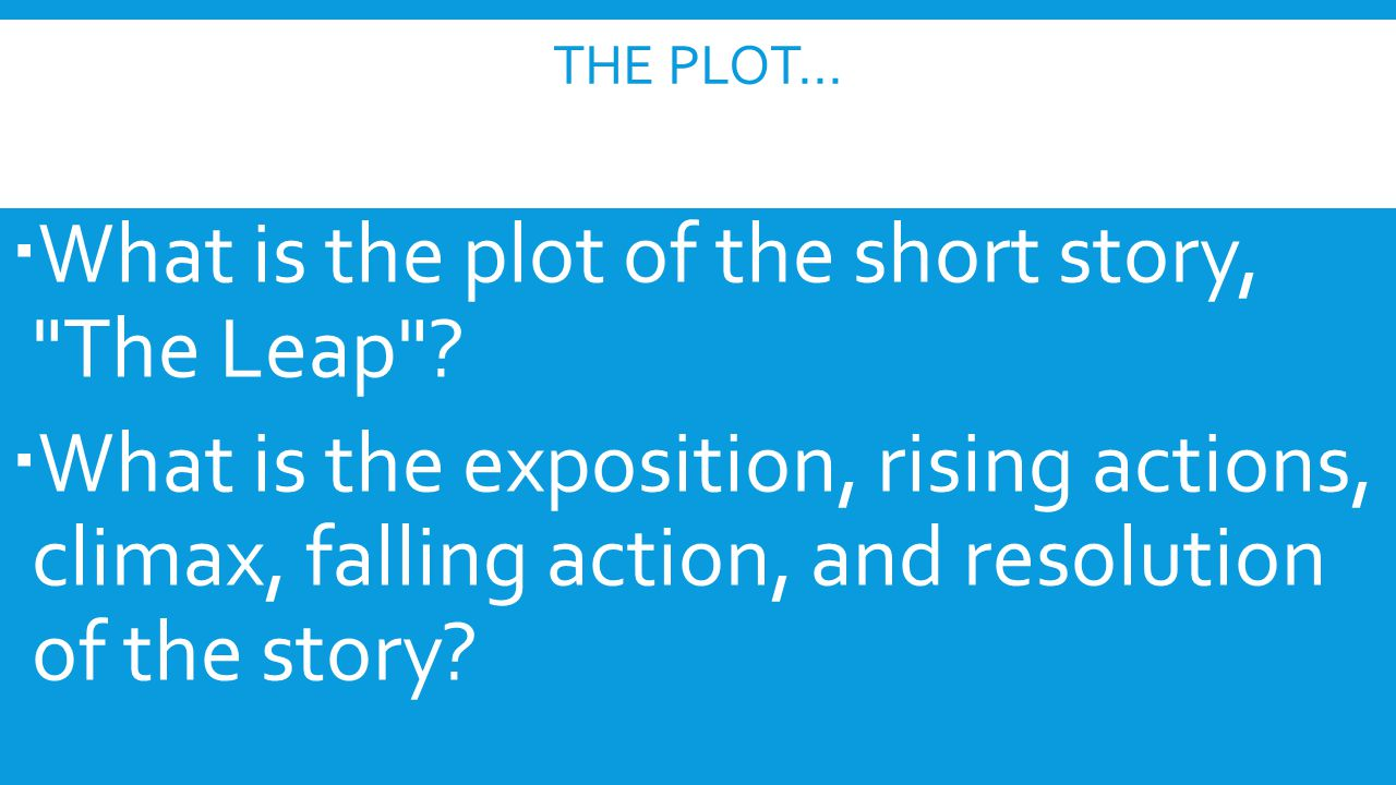 What is the plot of the short story, The Leap