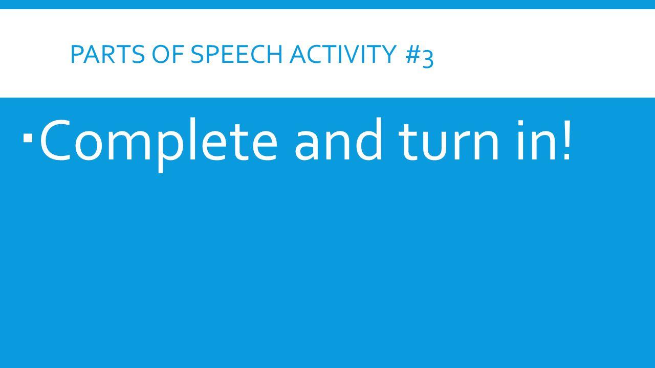 Parts of Speech Activity #3