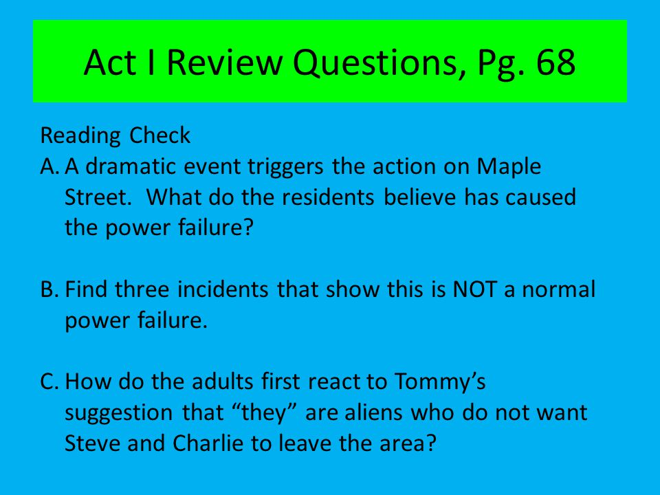 Act I Review Questions, Pg. 68