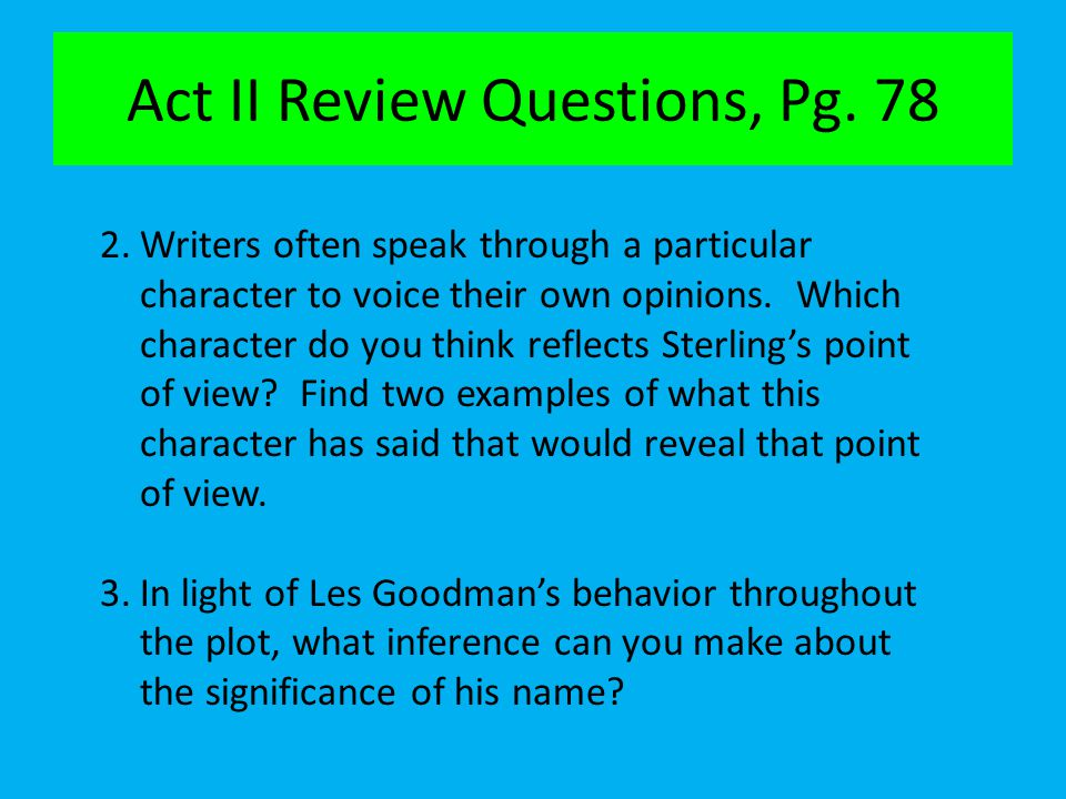 Act II Review Questions, Pg. 78