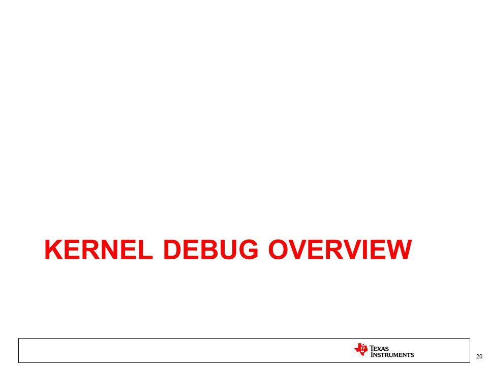 Kernel Debug Overview