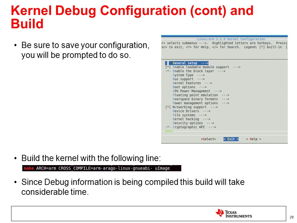 Kernel Debug Configuration (cont) and Build