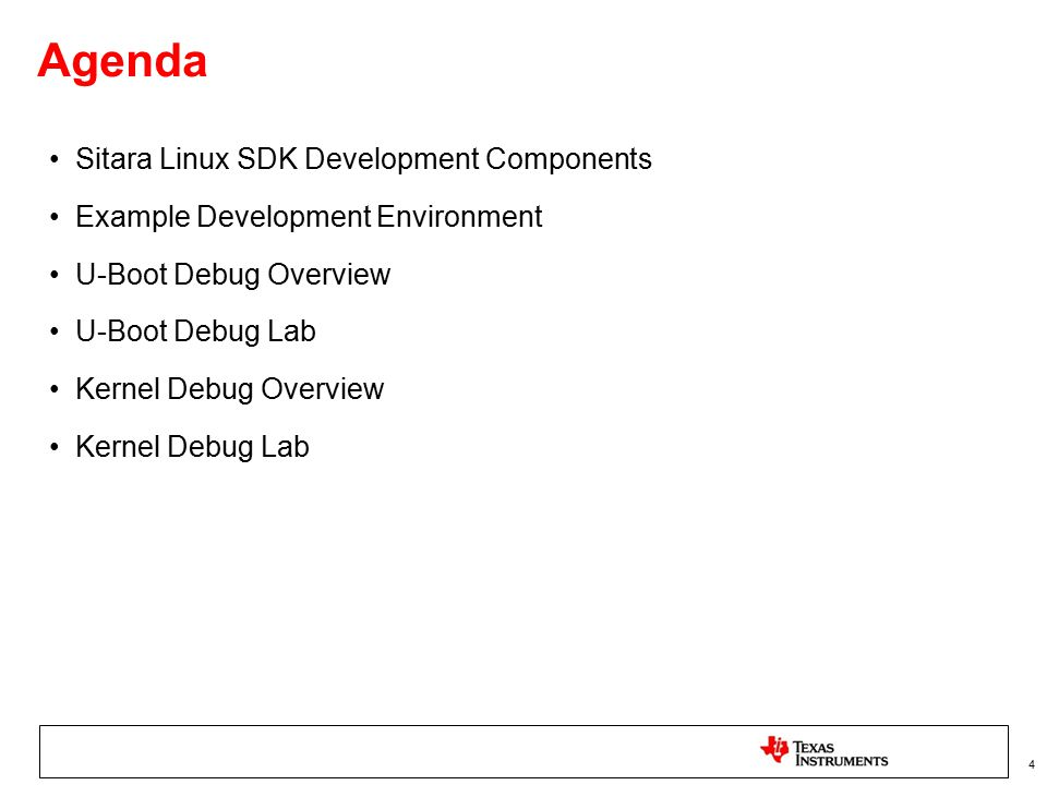 Agenda Sitara Linux SDK Development Components