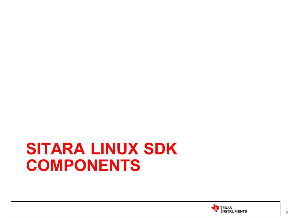 Sitara Linux SDK Components