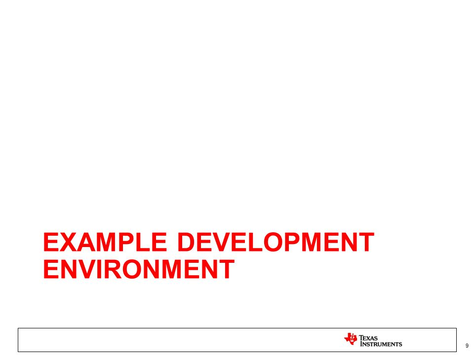 Example Development Environment