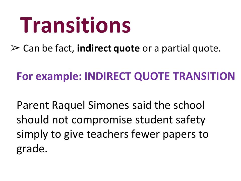Transitions For example: INDIRECT QUOTE TRANSITION