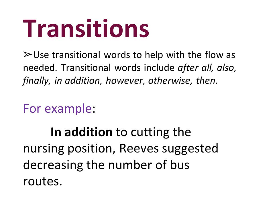 Transitions For example: