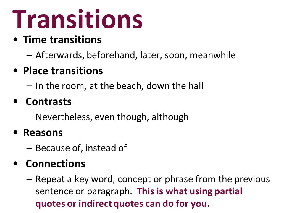 Transitions Time transitions Place transitions Contrasts Reasons