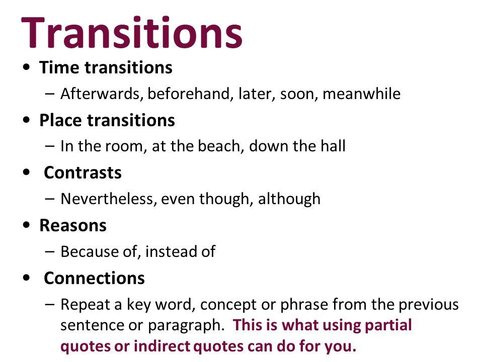 Transitions Time transitions Place transitions Contrasts Reasons